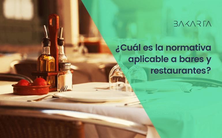 Normativas para bares y restaurantes