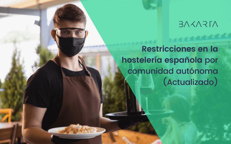 Restricciones en la hostelería española por comunidad autónoma (Actualizado)