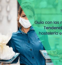 15 Tendencias en el sector de la Hostelería española
