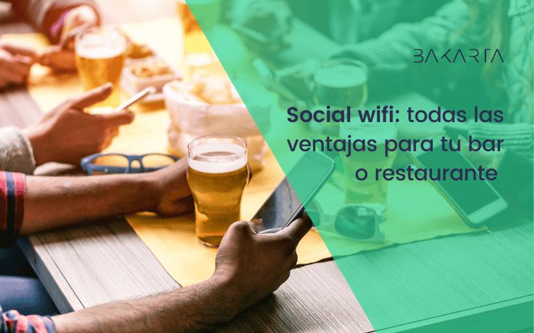 Qué es el Social WIFI