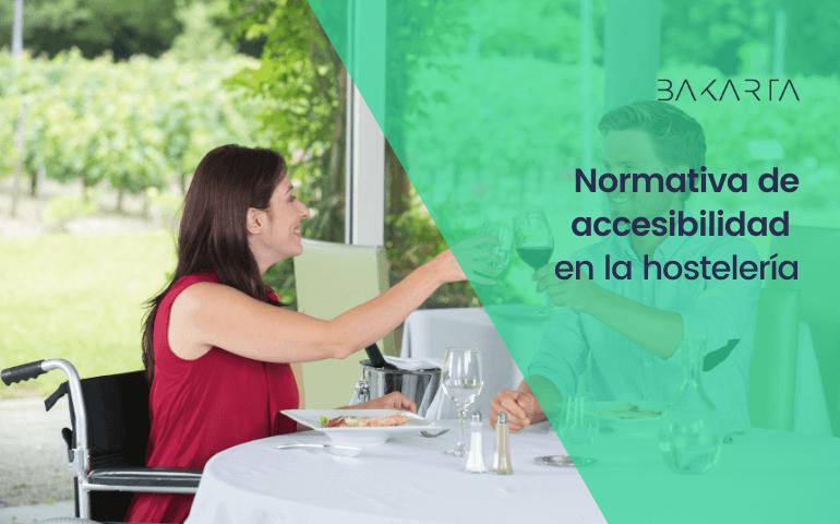 Normativa de accesibilidad en hostelería