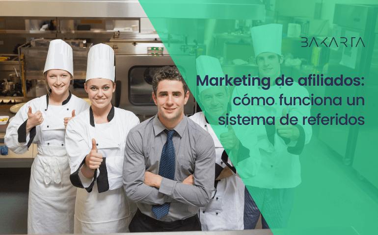 Marketing de afiliados y cómo funciona un sistema de referidos