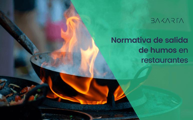 Normativa de salida de humos en restaurantes