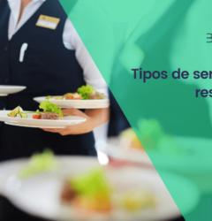Tipos de servicios en restaurantes